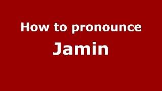 How to pronounce Jamin (Delaware, US/American English) - PronounceNames.com