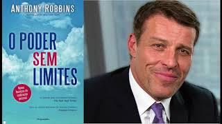 PODER SEM LIMITES ANTHONY ROBBINS - AUDIO BOOK SEM VOZ DE ROBÔ - PARTE 1