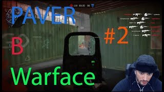 ✅RUSSIA PAVER в Warface #2