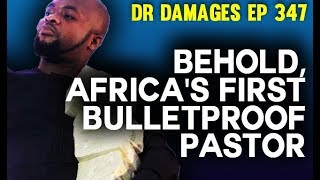 Dr. Damages Show - Ep 347: Behold, Africa