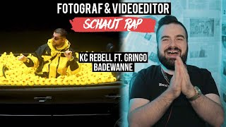 KC REBELL FEAT. GRINGO   BADEWANNE  FOTOGRAF & VIDEOEDITOR SCHAUT RAP  LIVE REACTION