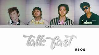 5SOS-TALK FAST Lyrics ENG/ESP