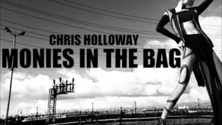 Chris Holloway- Monies In The Bag