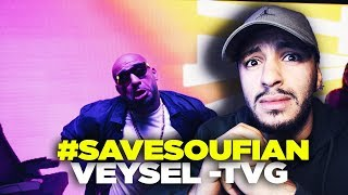 #SAVESOUFIAN ... VEYSEL   TGV    Reaction