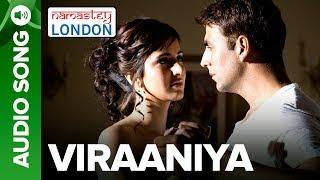 Viraaniya - Full Audio Song - Namastey London - Akshay
