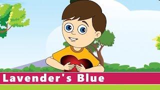 Lavender's Blue  #NurseryRhymes