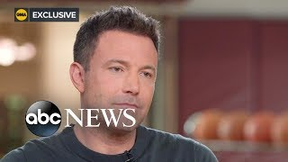 Ben Affleck shares how he got better and moved on after struggles with alcohol, Part 1  | ABC News