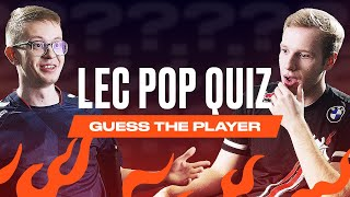 « Guess the Player  » | LEC Pop Quiz Summer Split 2021