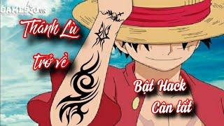Nhạc Phim Anime Remix II Luffy trở về sau 2 năm luyện tập