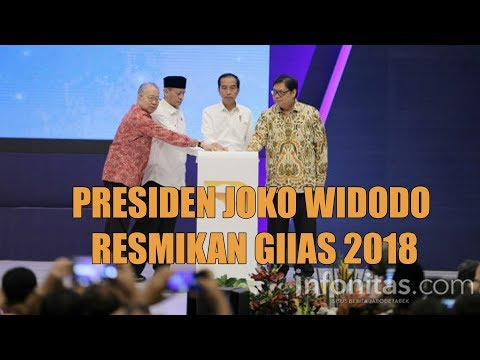Saat Presiden Joko Widodo Resmikan GIIAS 2018