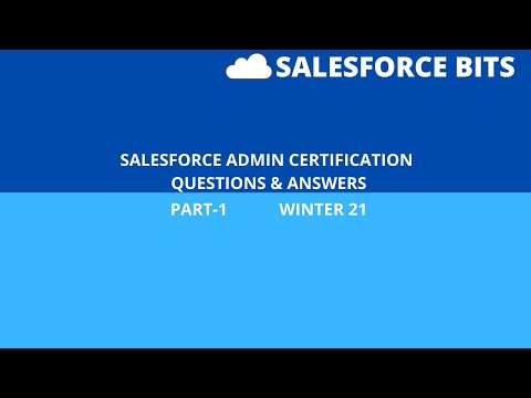 Salesforce Admin Certification Winter 2021 Questions & Answers ...