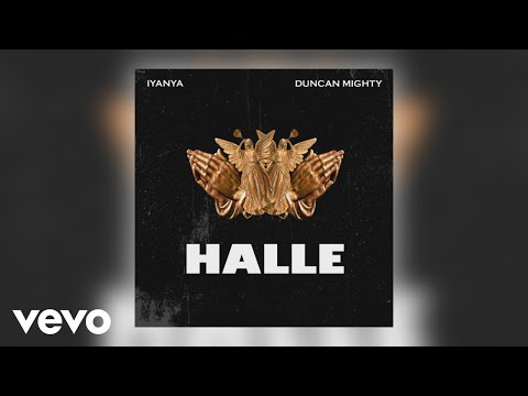 "Iyanya – ""Halle"" ft. Duncan Mighty"