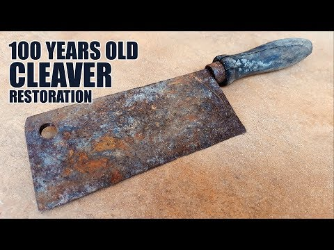 Restoring an Old Rusty Cleaver