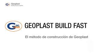 Geoplast Build Fast, Building Method ESP