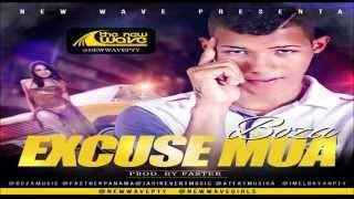 Boza - Excuse Mua (Prod. Fasther)