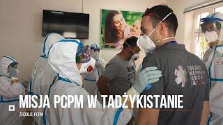 Walczą z koronawirusem w Tadżykistanie. Misja Polskiego Centrum Pomocy Międzynarodowej