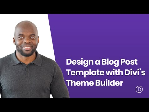 How to Design a Blog Post Template with Divi's Theme Builder