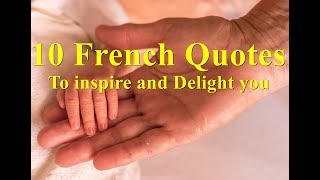 10 French Quotes