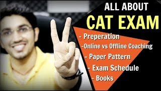 CAT EXAM - How to Prepare | Online vs Offline Coaching | Study Material | Exam Schedule - Download this Video in MP3, M4A, WEBM, MP4, 3GP