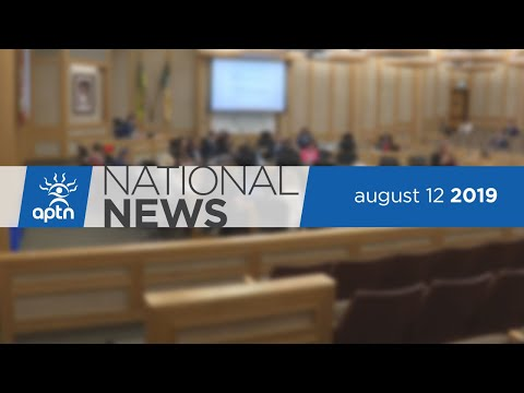 APTN National News August 12, 2019 – Looking for solutions in Inquiry report, Foster care podcast