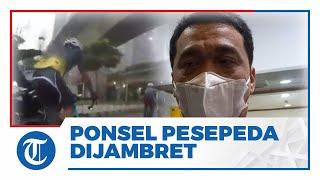 Viral Video Ponsel Pesepeda Dijambret di Jalanan Ibu Kota, Ini Tanggapan Wagub DKI Jakarta