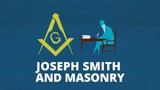 Joseph Smith And Masonry | Now You Know