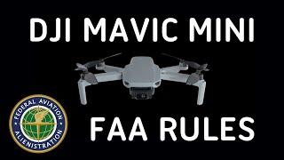 DJI Mavic Mini 249g Drone Rules for Hobbyists | What FAA Regulations Do You Have To Follow?