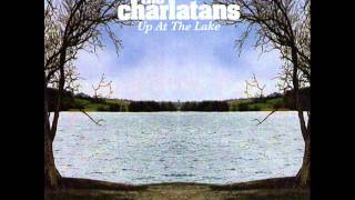 THE CHARLATANS - High up your tree