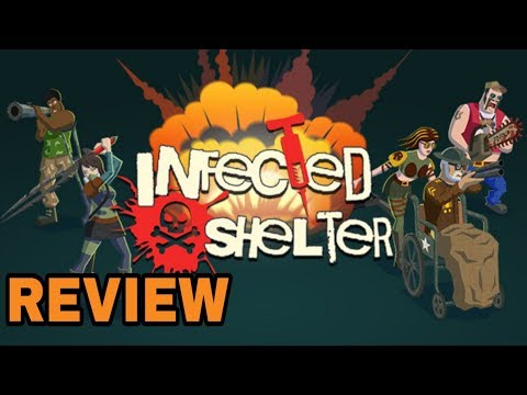 Infected Shelter Review - (PC/STEAM)