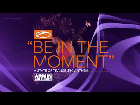 armin van buuren be in the moment asot 850 anthem extended m