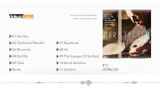 murat yeter feat. ismail tunçbilek  gönlüm  official audio