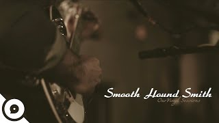 Smooth Hound Smith - Forever Cold | OurVinyl Sessions