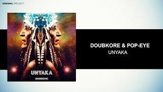DoubKore & Pop-Eye - Unyaka (Original Mix) [Free Download]