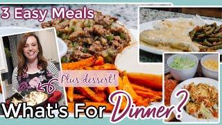 WHAT'S FOR DINNER? | EASY DINNER IDEAS | EASY DESSERT IDEA | NO. 52