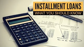 Installment Loans Explained | Money Skills 101