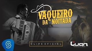 Luan Estilizado    Vaqueiro Da Noitada (Clipe Oficial)