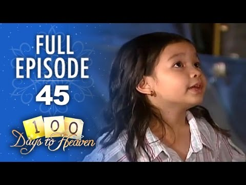 100 Days To Heaven - Episode 45
