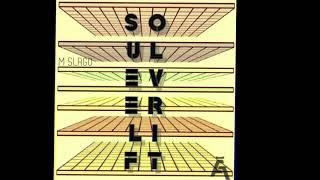 M Slago - Soul Ever Lift(Promo Video)