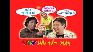 HÀI TẾT 2019 VTV - Quang Thắng bị công lý cho ăn hành - Hài cũ hay ý nghĩa nhất