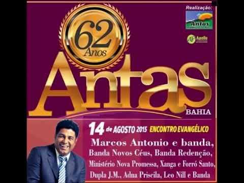 Show Evangélico com o cantor Marcos Antonio em Antas - Bahia