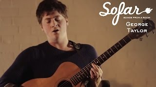 George Taylor - Higher | Sofar London