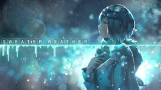 Nightcore   Sweater Weather [THE NEIGHBOURHOOD]