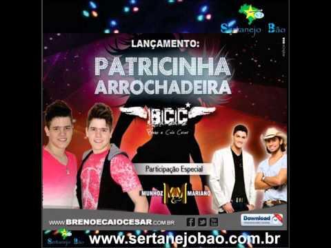 Patricinha Arrochadeira (part. Breno & Caio César) - Munhoz e Mariano