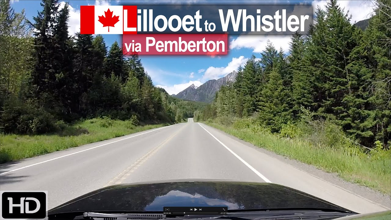 Lillooet to Whistler – Scenic Drive BC Canada!
