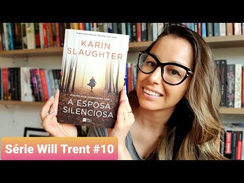 [Eu li] A esposa silenciosa, Karin Slaughter  |  Série Will Trent #10