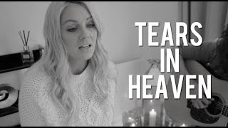 Tears In Heaven - Alexa Goddard  (Video)