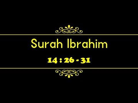 Surah Ibrahim (14:26 – 31)