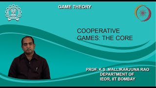 Lecture 36 : Cooperative Games: The Core
