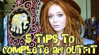 5 TIPS TO COMPLETE AN OUTFIT | GROOVY HIPPIE STYLE