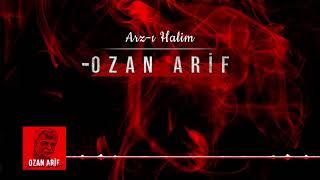 Ozan Arif - Arz-ı Halim